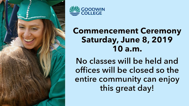 Commencement is on June 8 Offices are closed and No classes