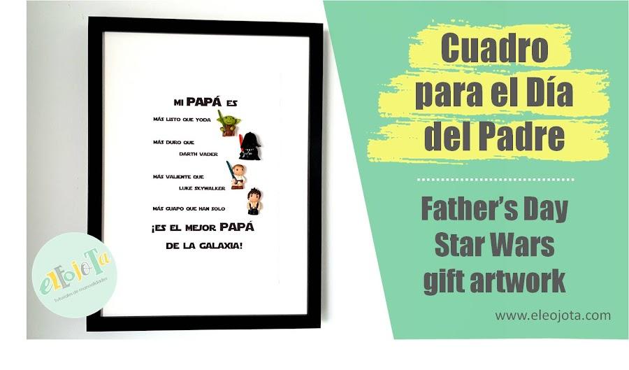 cuadro star wars dia del padre