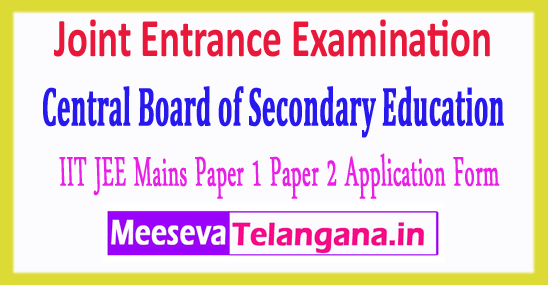Joint Entrance Examination Central Board JEE Main 2018 Application Form Notification Fee Last Date Exam Dates Admit Card