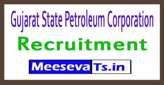 Gujarat State Petroleum Corporation GSPC Recruitment