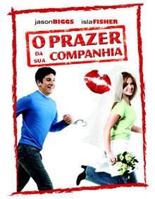 O Prazer da Sua Companhia – Dublado (2006)