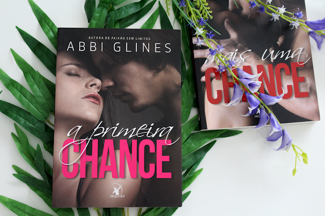 A Primeira Chance - Rosemary Beach #07; Chance #01 - Abbi Glines