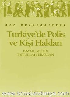 İsmail Metin, Fetullah Eraslan - Türkiye'de Polis ve Kişi Hakları  (Cep Üniversitesi Dizisi - 61)
