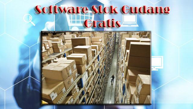 aplikasi stok gudang, software stok barang, aplikasi inventory
