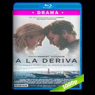 A la deriva (2018) BRRip 1080p Audio Dual Latino-Ingles