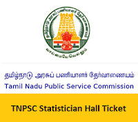 TNPSC Statistician Hall Ticket