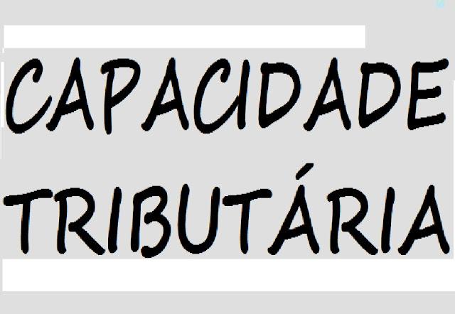 CAPACIDADE TRIBUTÁRIA
