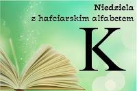http://misiowyzakatek.blogspot.com/2018/05/niedziela-z-hafciarskim-alfabetem-k.html
