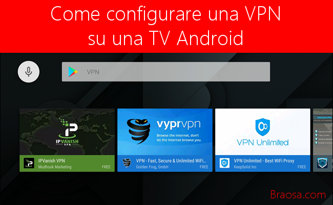 Come configurare una VPN su un TV Android