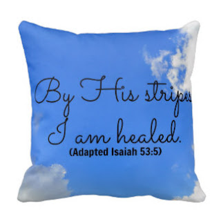 By His stripes I am healed (Adapted Isaiah 53:5) throw pillow