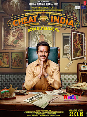 Why Cheat India (2019) Bollywood Movie Mp3 Songs Album Download