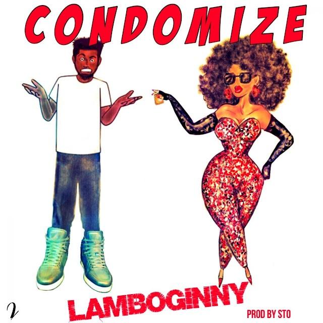 [Music] Lamboginny – Condomize