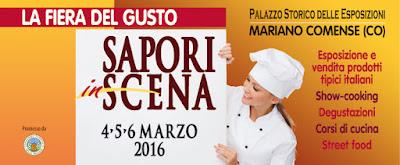 Sapori in Scena  La Fiera del Gusto  4-5-6 Marzo 2016  Mariano Comense