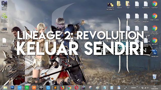 Cara ini bisa dilakukan agar Lineage 2 Revolution tidak keluar sendiri ketika di mainkan.