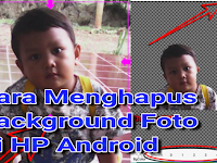 Cara Menghapus Backgroud Foto Di HP Android