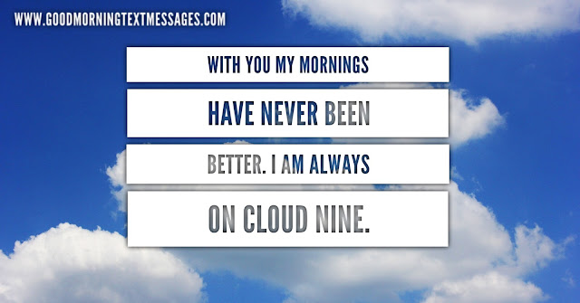 Good Morning Text Messages for Him or Her 1