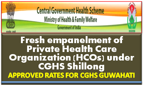 fresh-empanelment-of-phcos-under-cghs-shillong-mohfw-paramnews