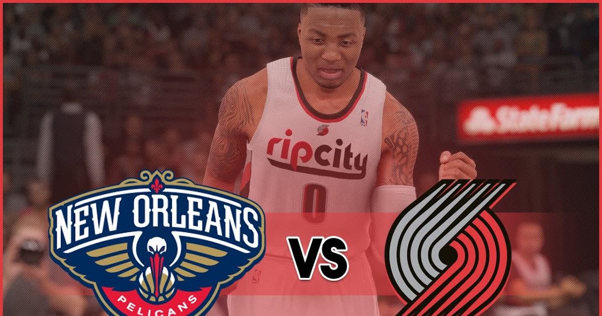 Resultado de imagen de New Orleans vs Portland Live