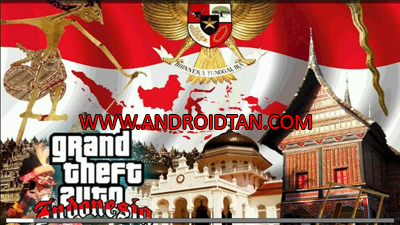 GTA SA Mod GTA Extreme Indonesia Apk + Data Android Terbaru 2017