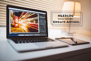 Ngeblog tidak melulu tentang update artikel