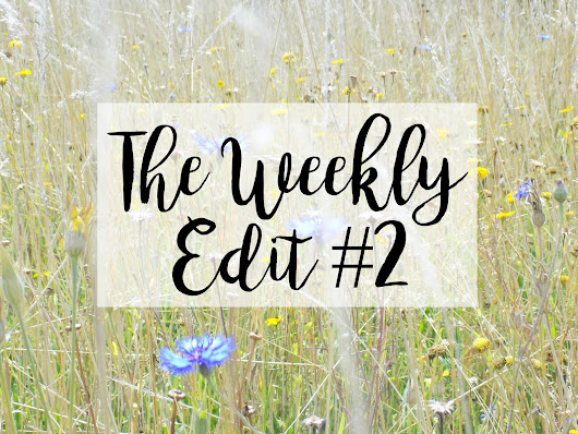 THE WEEKLY EDIT #2