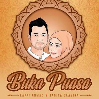 Lirik Lagu Buka Puasa - Raffi Ahmad & Nagita Slavina