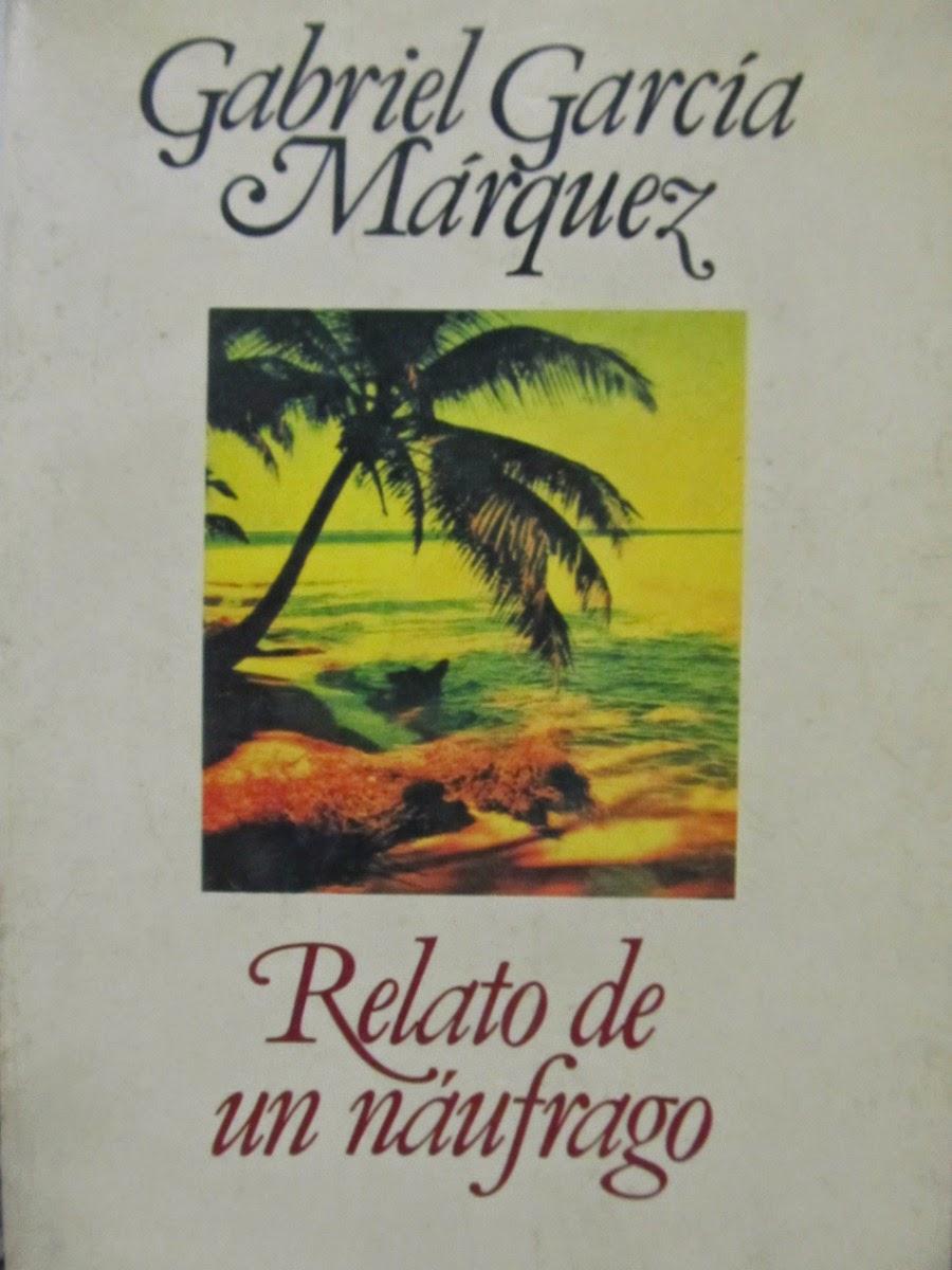 Relato de un náufrago [Gabriel García Márquez] ~ Lectura