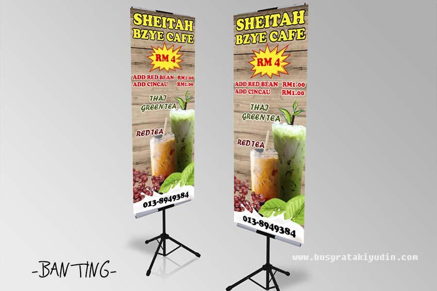 TEMPAHAN BANTING DAN BANNER DARI SHEITAH BZYE CAFE