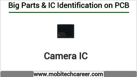 Camera ic identification on mobile cell phone smartphone pcb circuit board motherboad | Camera ic ki mobile phone pcb par pahchan kaise kare | Camera ic की मोबाइल रिपेयरिंग में पीसीबी पर पहचान करना सीखें कार्य व खराबियाँ | मोबाइल रिपेयर करना हिन्दी में सीखें | PCB पर All IC पहचान