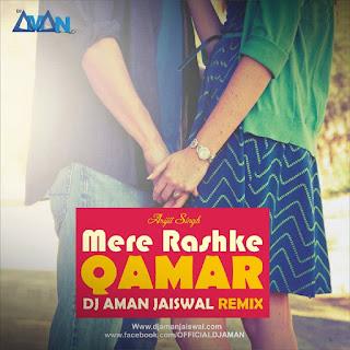 Raske Qamar (Remix) - DJ Aman Jaiswal
