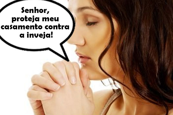 oracao contra inveja no casamento
