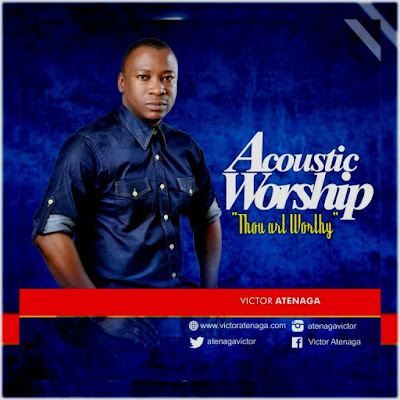Audio + Video: Thou Art Worthy – Victor Atenaga