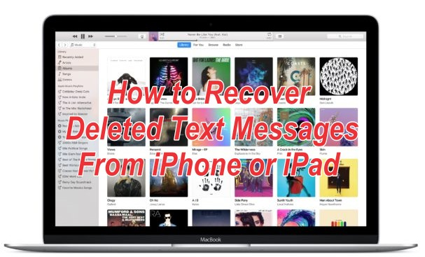 How to Recover Text Messages From iPhone or iPad