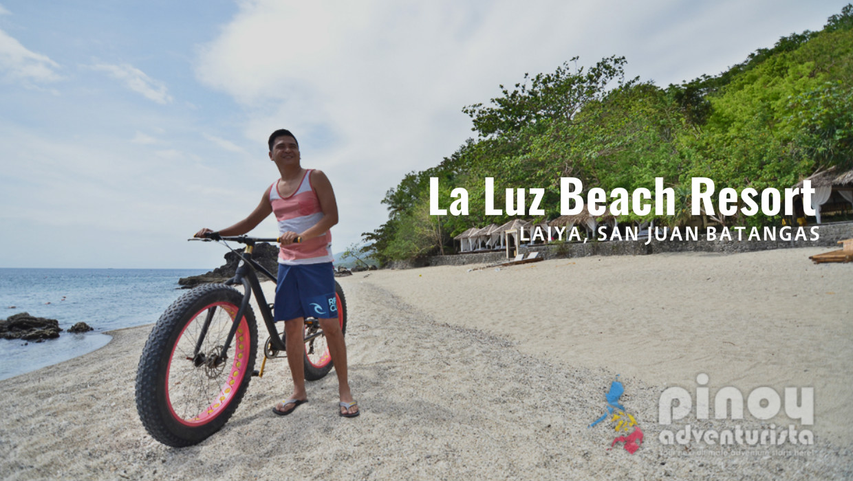 Resort Review La Luz Beach In Laiya San Juan Batangas