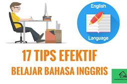 17 Tips Efektif Belajar Bahasa Inggris dengan Cepat