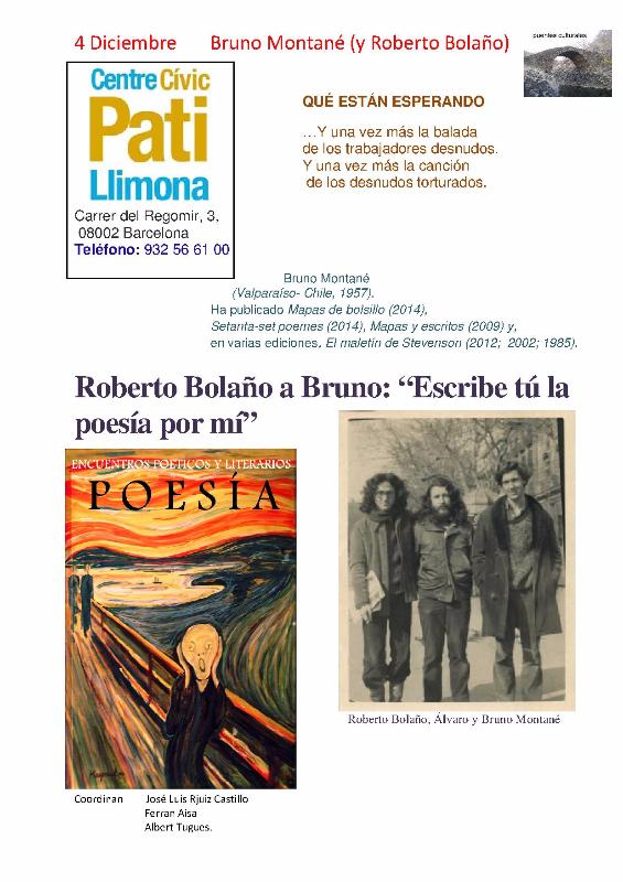 Bruno Montané (y Roberto Bolaño).