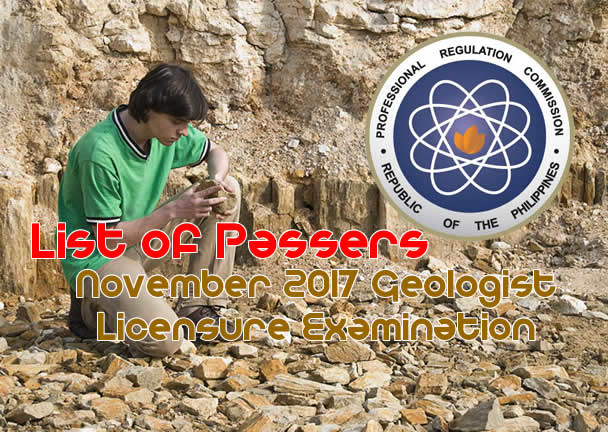 List of passers November 2017 Geologist Licensure Examination