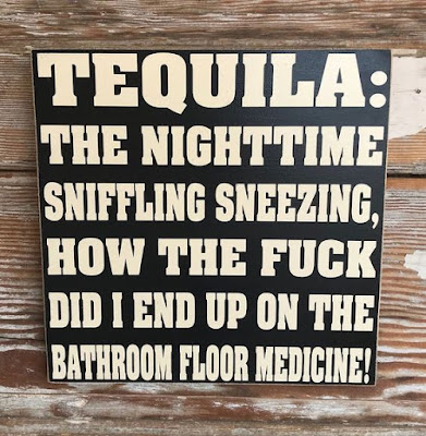 Funny Tequila Sign