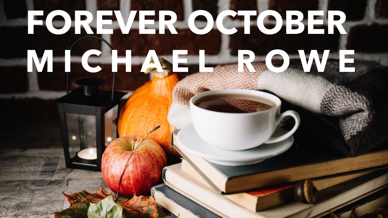 Forever October by Michael Rowe