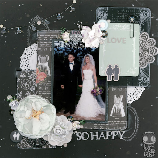 So Happy: A Wedding Scrapbook Page