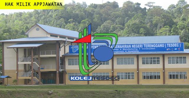 Jawatan Kosong di Pusat Pembangunan Kemahiran Negeri Terengganu (TESDEC)