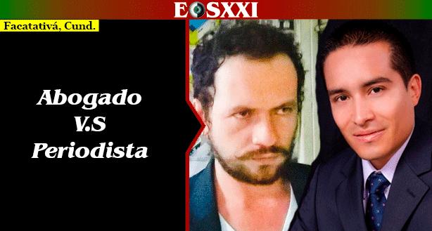 """Un """"novelón"""" que protagonizan el abogado Califa y el periodista Duque en Facatativá"""