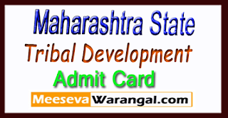 Maharashtra Tribal Development Department Admit Card 2017