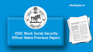 OSSC Block Social Security Officer Mains Previous Papers
