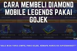 Cara Mudah Beli Diamond Mobile Legends Pakai Go-Jek