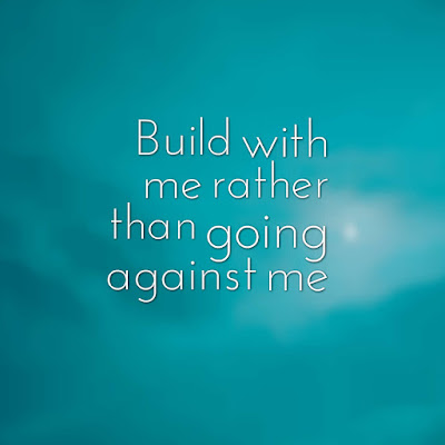 Many Motivational Quotes. Daily Thought: Build With Me or Begone