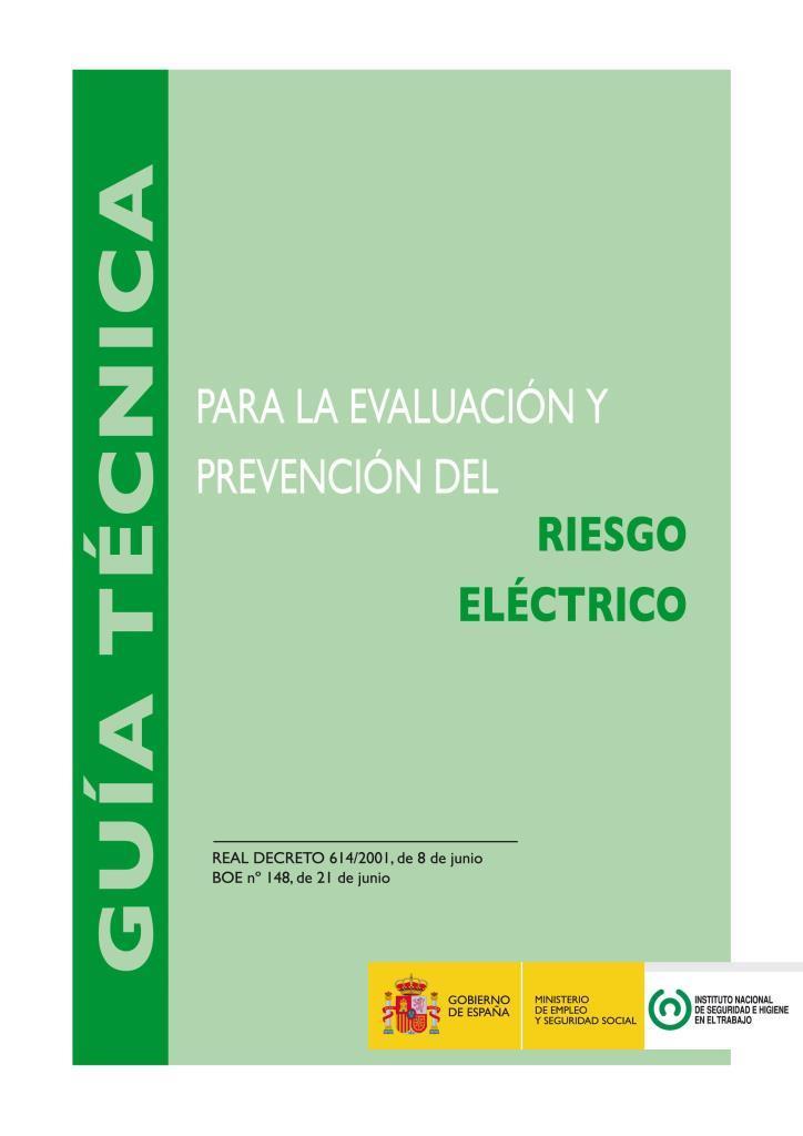 Guía técnica para la evaluación y prevención del riesgo eléctrico