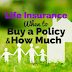 Insurance Tips: When to Buy a Policy and How Much You Need