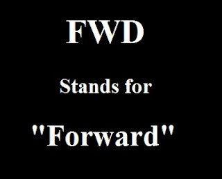 FWD Stands for Forward