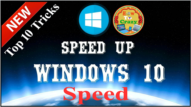 These BEst 10 Tricks Make Windows 10 Fast (Try Must)